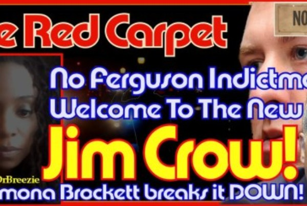 No Ferguson Indictment? Welcome To The New Jim Crow! – The LanceScurv Show