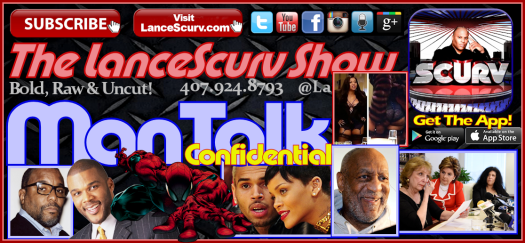 The Bill Cosby Lynching Is Nothing But A Legacy Assassinating Smear Job! - The LanceScurv Show