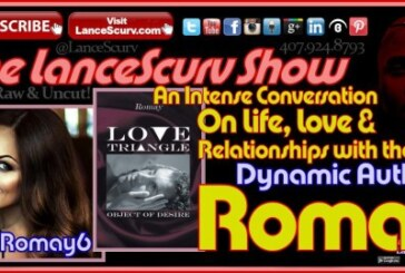 An Intense Conversation With The Dynamic Author Romay! – The LanceScurv Show