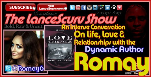 An Intense Conversation With The Dynamic Author Romay! - The LanceScurv Show