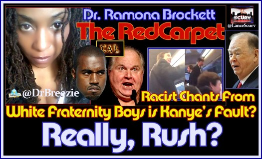 Racist Chants From White Fraternity Boys Is Kanye's Fault? Really Rush? - The LanceScurv Show