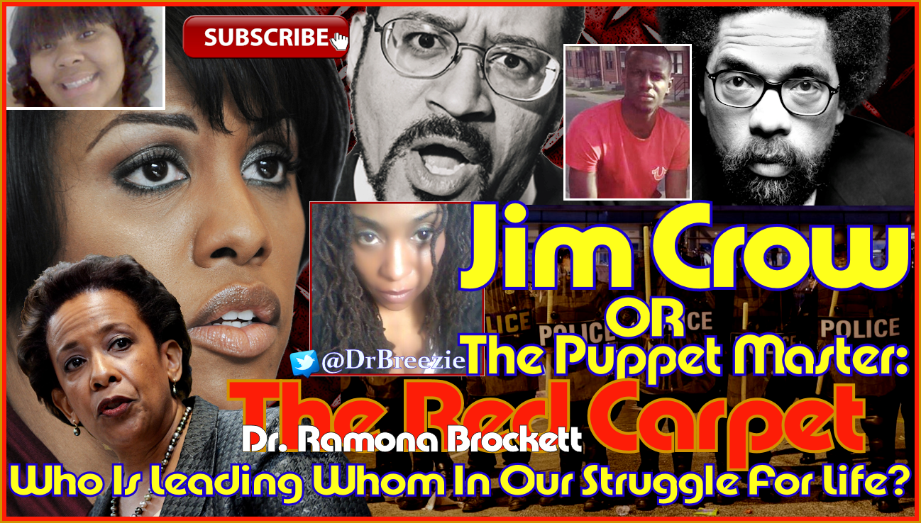 Jim Crow Or The Puppet Master: Who Is Leading Whom In Our Struggle For Life? - The Red Carpet