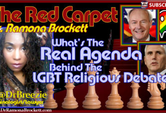 What's The Real Agenda Behind The LGBT Religious Debate? – Dr. Ramona Brockett