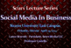 Approach To Social Media In Business (Part 3) – The LanceScurv Lecture Series