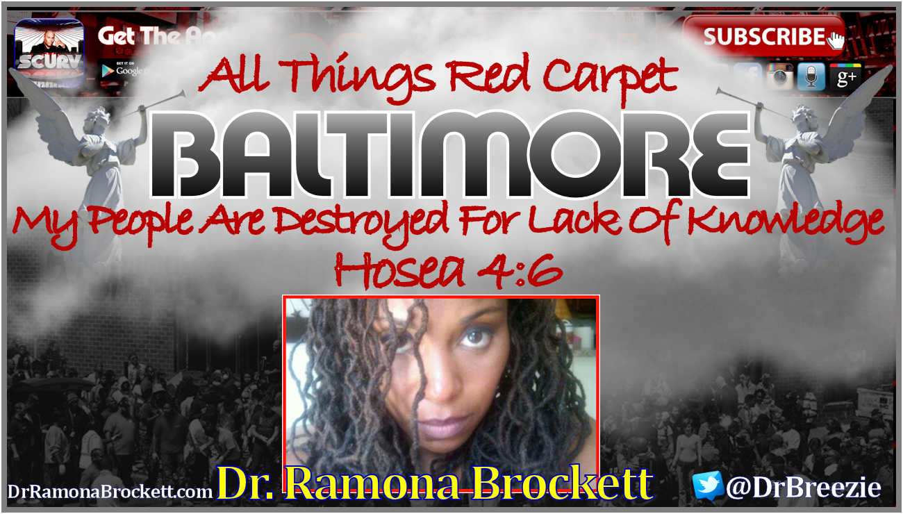 Baltimore, Maryland: My People Are Destroyed For Lack Of Knowledge! - Dr. Ramona Brockett