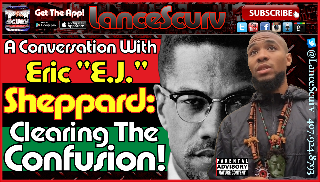 Eric E.J. Sheppard: Clearing The Confusion! - The LanceScurv Show