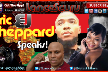 "Eric ""EJ"" Sheppard SPEAKS! – The LanceScurv Show"