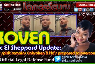 Eric EJ Sheppard: His Spirit Remains Unbroken! – The LanceScurv Show
