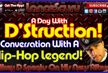 A Day With D'Struction! – The LanceScurv Show