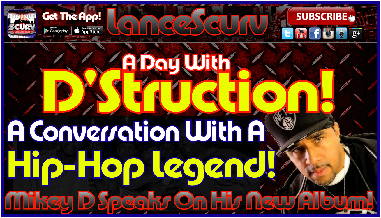 A Day With D'Struction! - The LanceScurv Show
