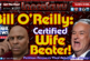 Bill O'Reilly: Certified Wife Beater! – The LanceScurv Show