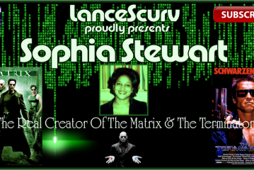 A Conversation With Sophia Stewart: The Real Creator Of The Matrix & The Terminator! – The LanceScurv Show