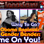 Obama Applauds Bruce Gender-Bender: SHAME ON YOU! – The LanceScurv Show