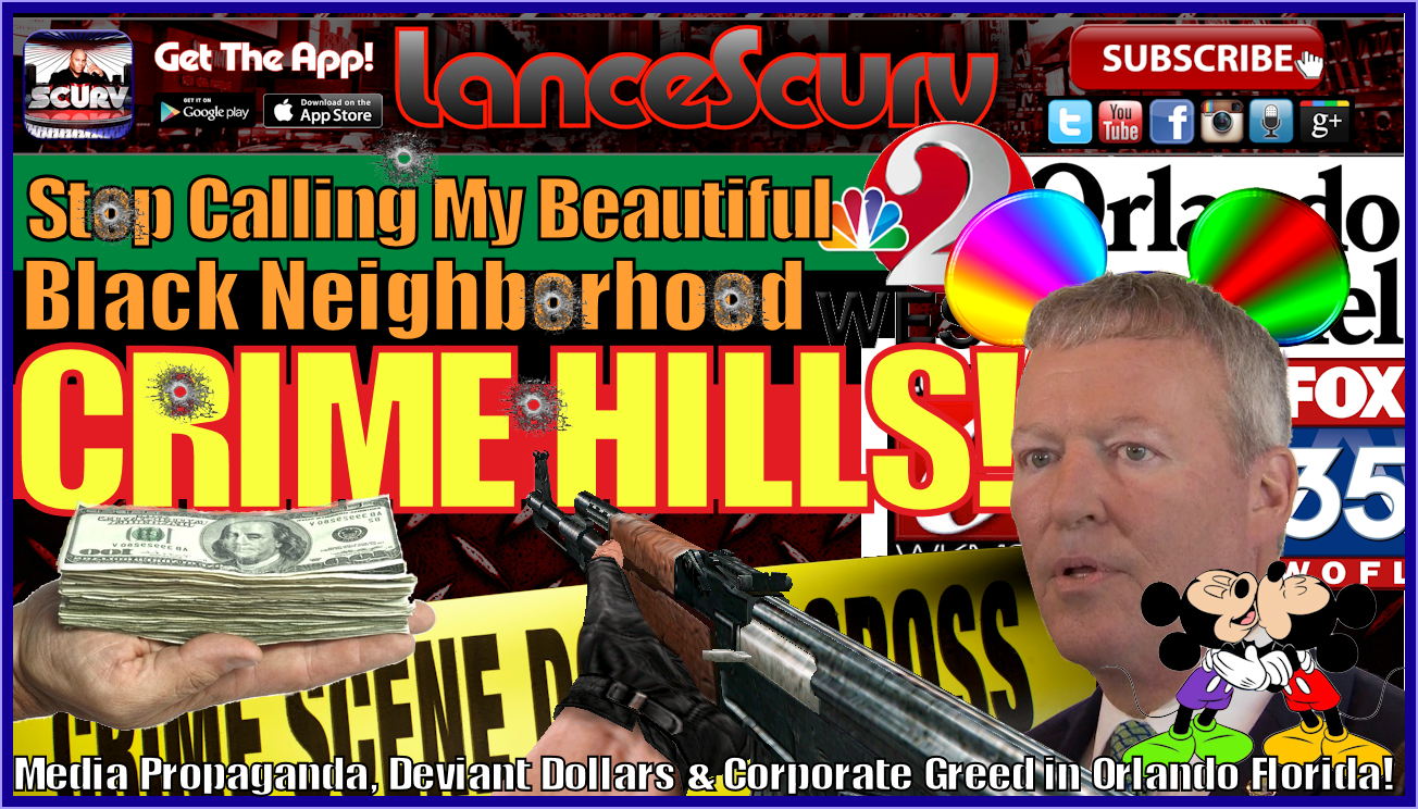 Stop Calling My Beautiful Black Neighborhood Crime Hills! - The LanceScurv Show