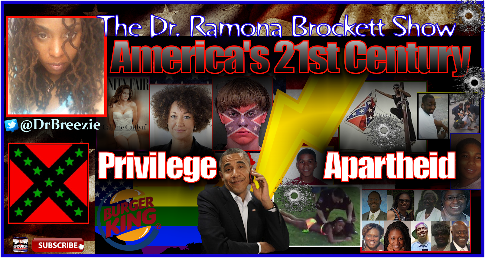 America's 21st Century: Privilege vs. Apartheid - The Dr. Ramona Brockett Show