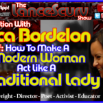 Jessica Bordelon: How To Make A Modern Woman Act Like A Traditional Lady! – The LanceScurv Show