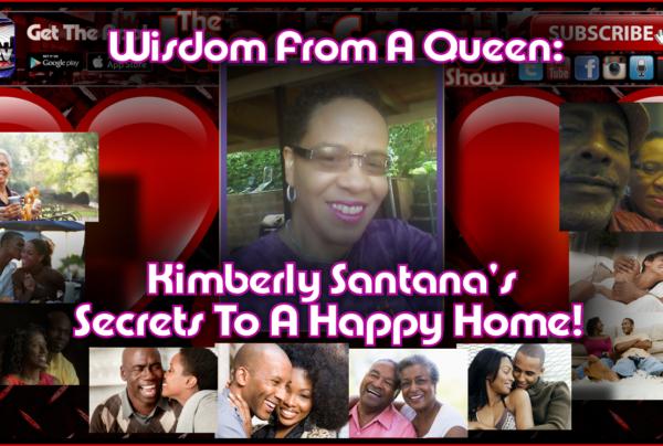 Kimberly Santana's Secrets To A Happy Home! – The LanceScurv Show