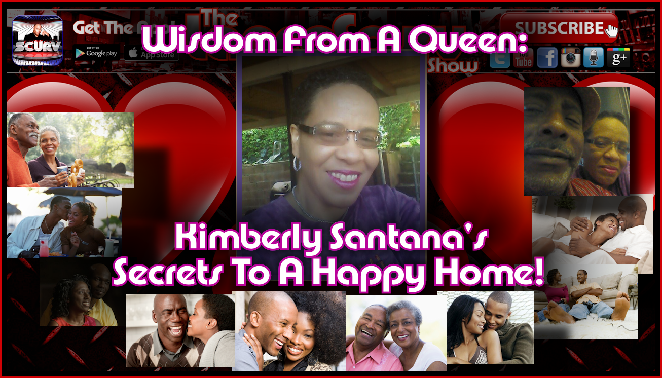 Kimberly Santana's Secrets To A Happy Home! - The LanceScurv Show