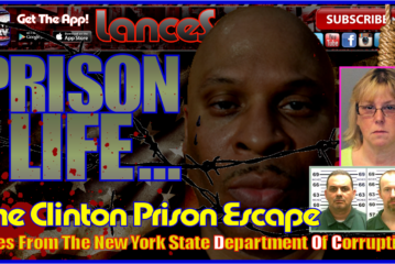Are The Clinton Correctional Prison Escapees Gone Forever?  – The LanceScurv Show