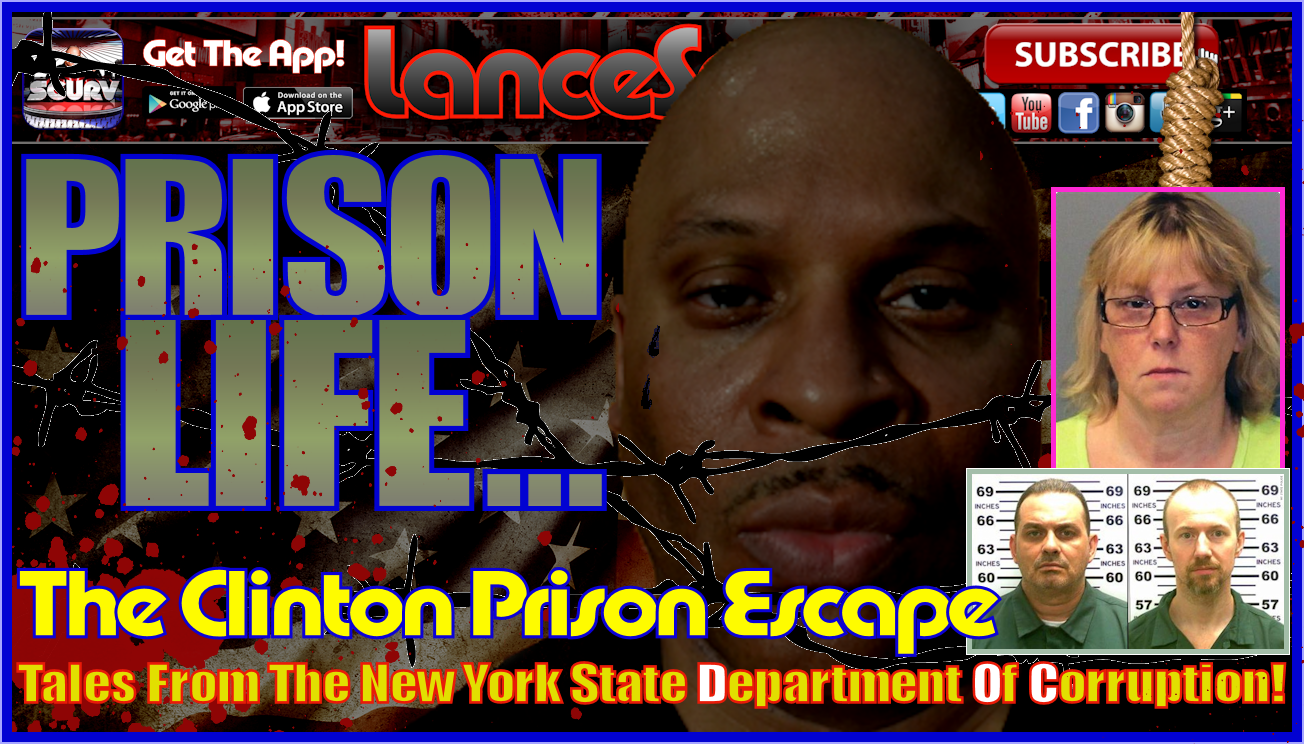 Are The Clinton Correctional Prison Escapees Gone Forever?  - The LanceScurv Show