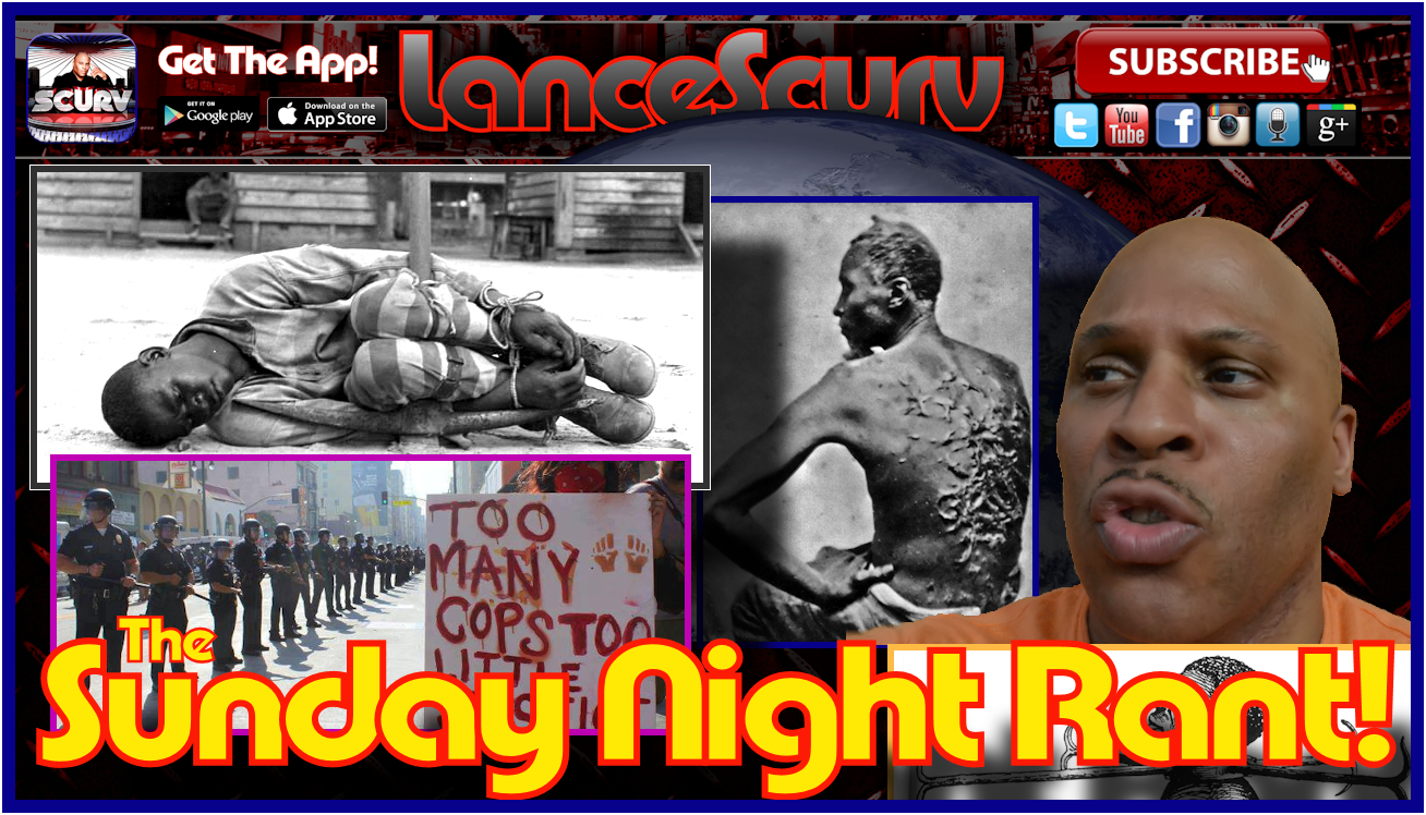 The Sunday Night Rant - The LanceScurv Show