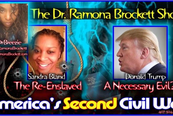 America's Second Civil War! – The Dr. Ramona Brockett Show