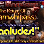 """Madamwhipass On Bill Cosby's Accusers: """"I Believe That They Were Down With The Quaaludes!"""""""