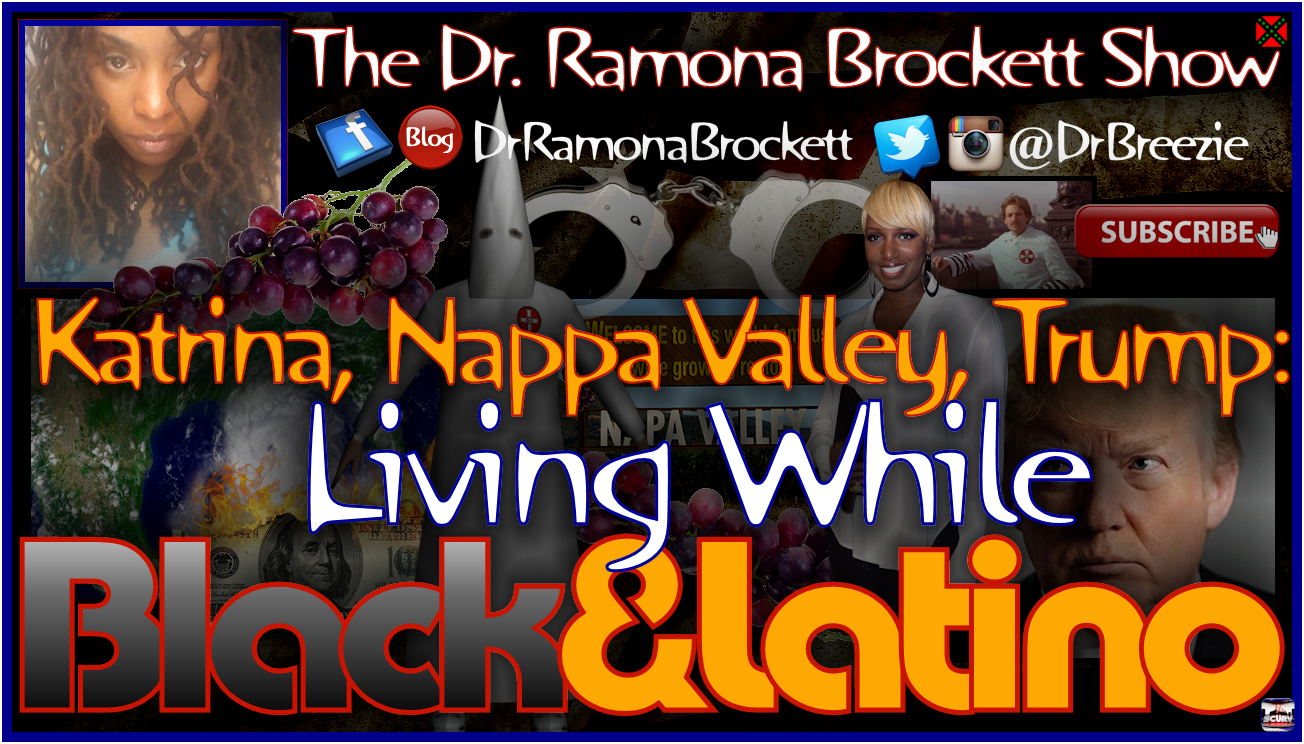 Living While Black & Latino - The Dr. Ramona Brockett Show