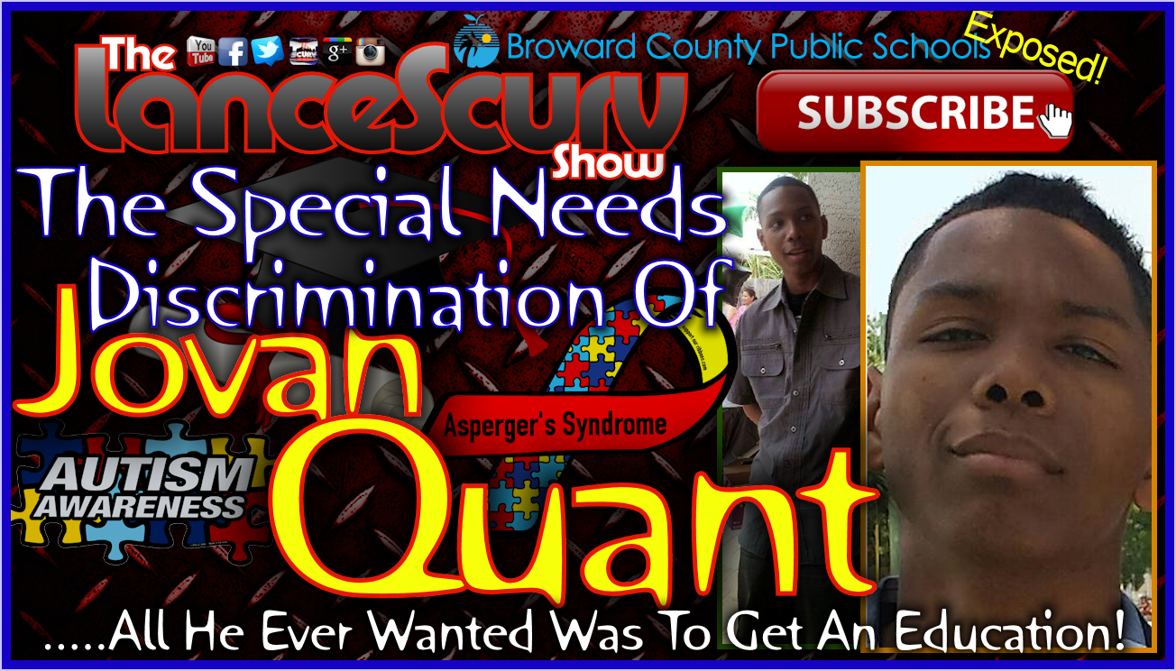 The Special Needs Discrimination Of Jovan Quant! - The LanceScurv Show