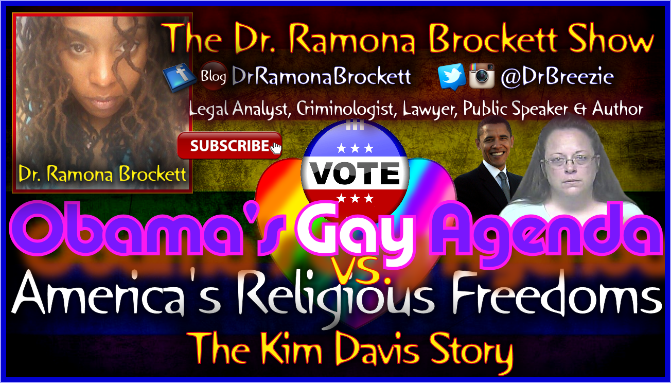 Obama's Gay Agenda vs. America's Religious Freedoms - The Dr. Ramona Brockett Show