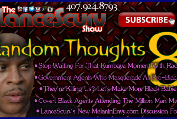 Random Thoughts # 8 – The LanceScurv Show