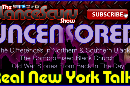 Real New York Talk Uncensored! – The LanceScurv Show