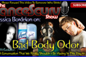 The Final Word On BAD BODY ODOR! – The LanceScurv Show