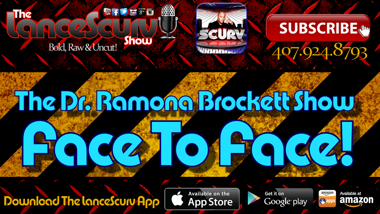 The Dr. Ramona Brockett Show Face To Face! - # 1