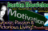 Purpose, Passion & Victorious Living: Jessica Bordelon Speaks! – The LanceScurv Show
