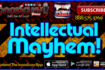 Intellectual Mayhem! – The LanceScurv Show