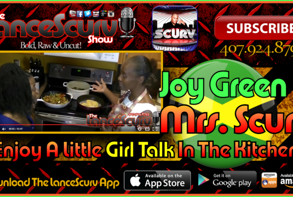 Joy Green & Mrs. Scurv Enjoy A Little Girl Talk In The Kitchen! – The LanceScurv Show