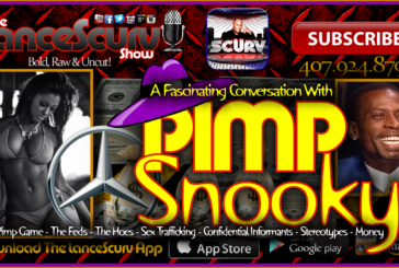 A Fascinating Conversation With Pimp Snooky! – The LanceScurv Show