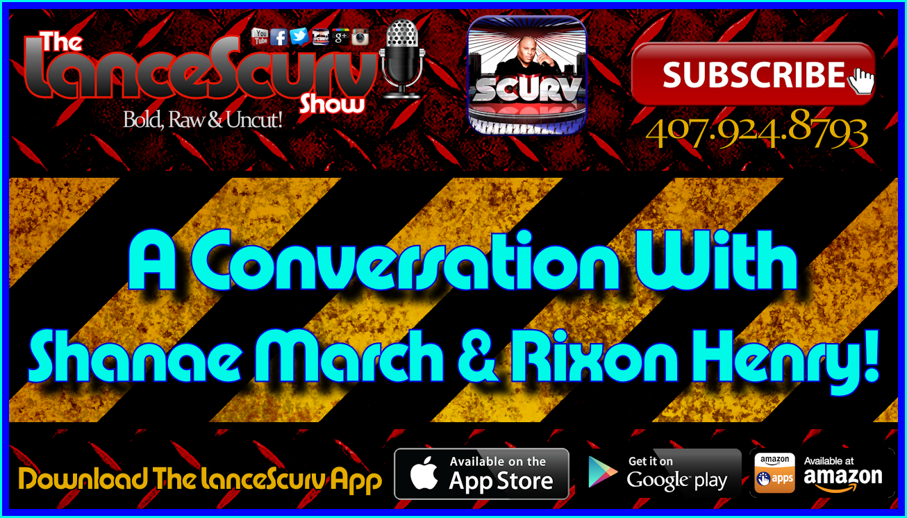 A Conversation With Shenae March & Rixon Henry! - The LanceScurv Show