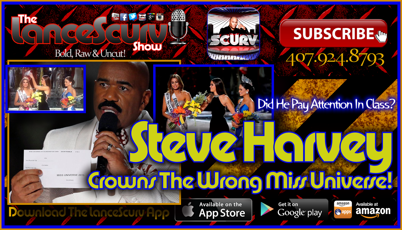 Steve Harvey Crowns The Wrong Miss Universe! - The LanceScurv Show