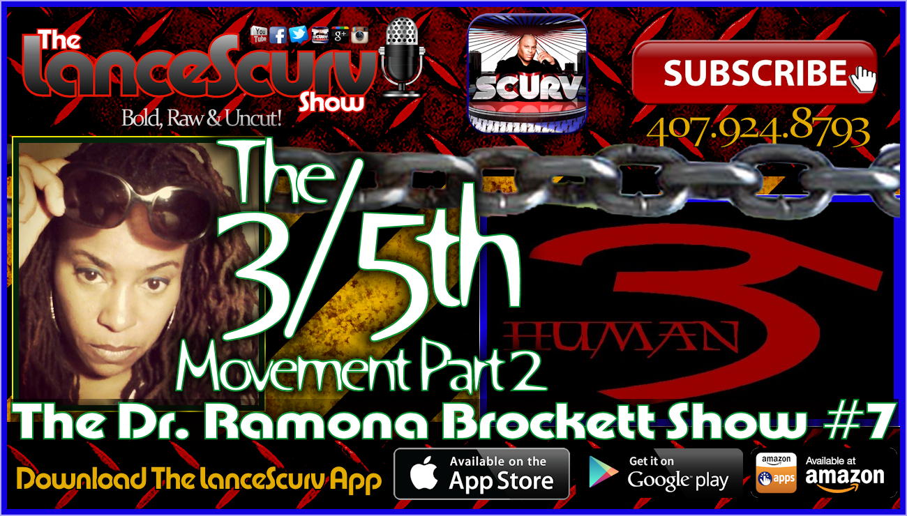 The Dr. Ramona Brockett Show # 7 - The 3/5th's Movement Part 2