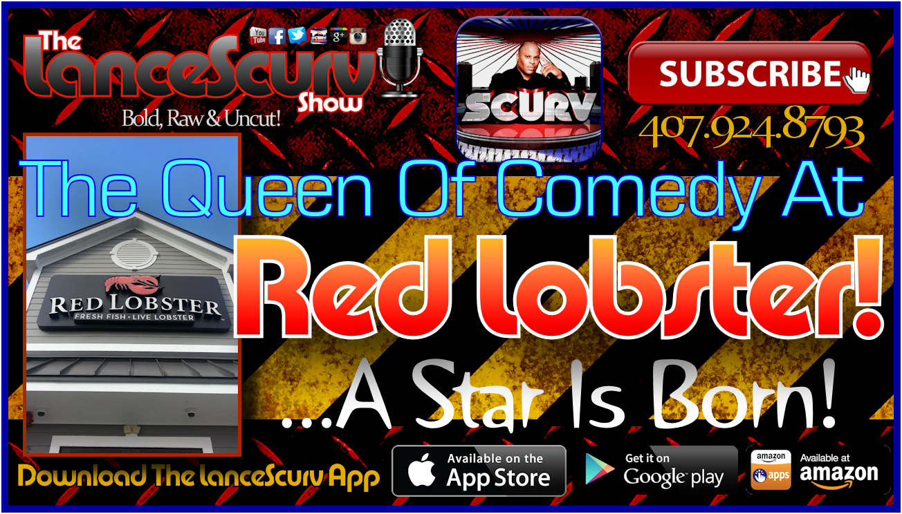 The Red Lobster Comedy Jam! - The LanceScurv Show