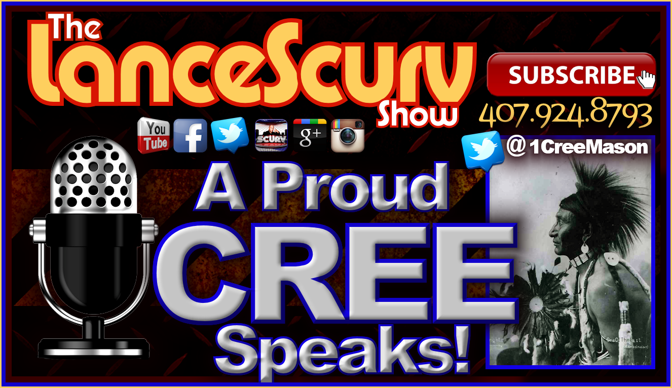 A Proud CREE Speaks! - The LanceScurv Show