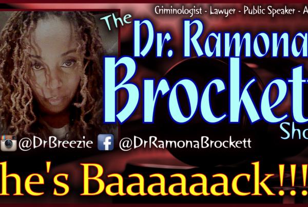 Dr. Ramona Brockett RETURNS! – The Dr. Ramona Brockett Show