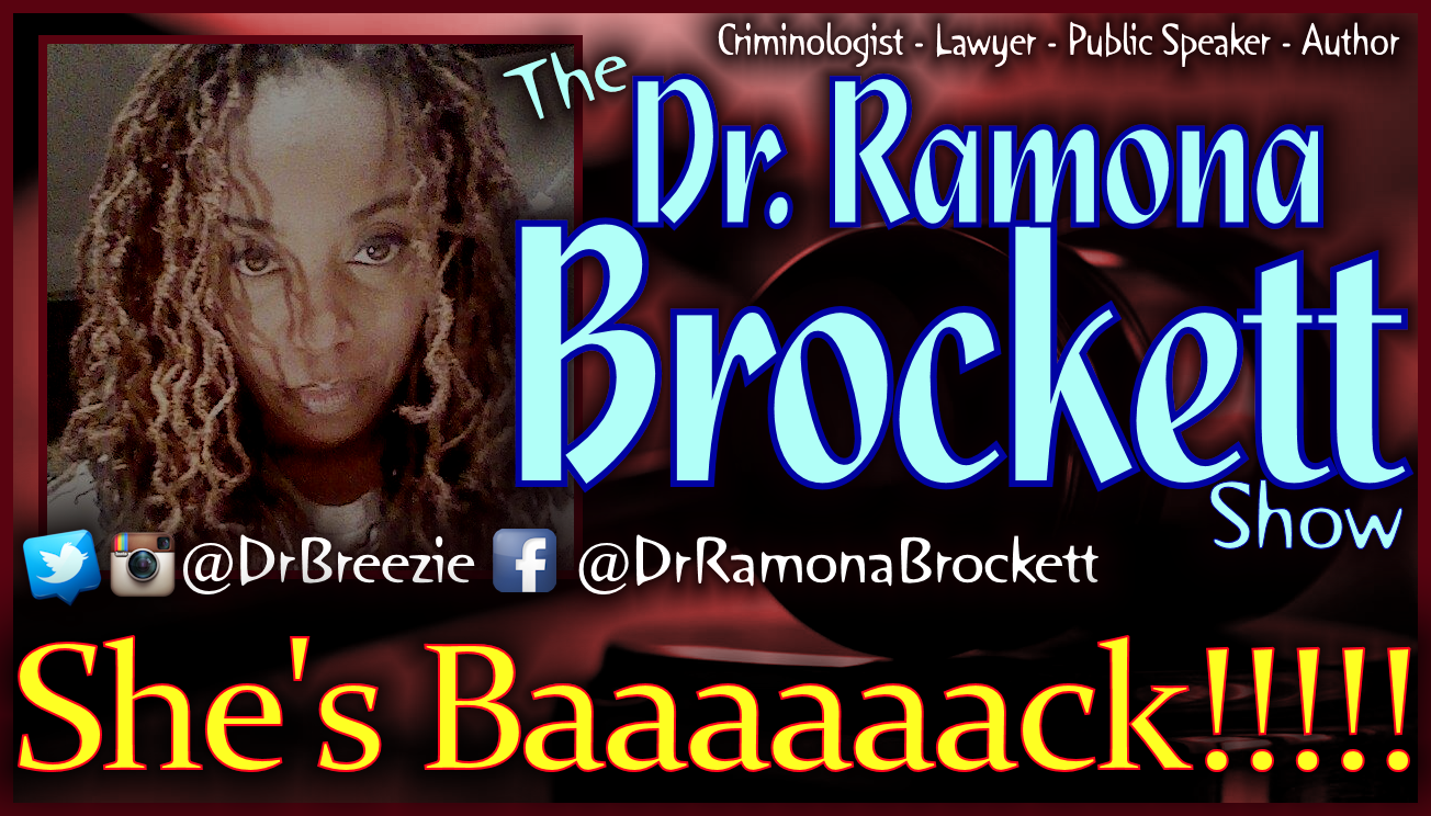 Dr. Ramona Brockett RETURNS! - The Dr. Ramona Brockett Show