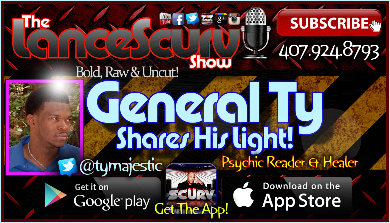 Psychic Healer General Ty Shares His Light! - The LanceScurv Show