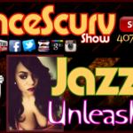 Jazzie Unleashed! – The LanceScurv Show