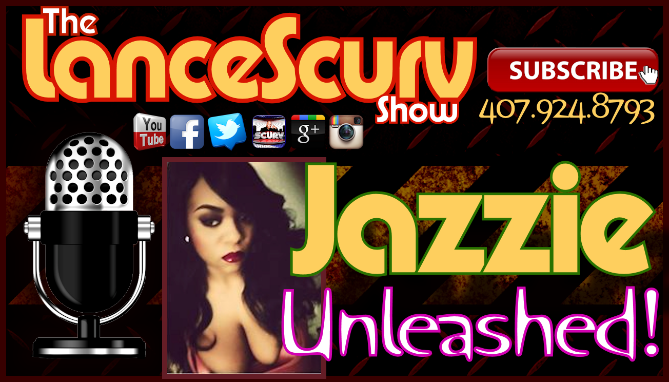 Jazzie Unleashed! - The LanceScurv Show