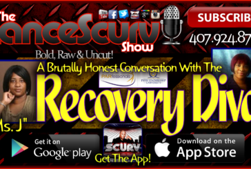 The Recovery Diva: A Brutally Honest Conversation! – The LanceScurv Show