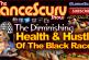 The Diminishing Health & Hustle Of The Black Race! – The LanceScurv Show